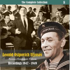 The Complete Collection / Russian Theatrical Jazz / Recordings 1947 - 1949, Vol. 8