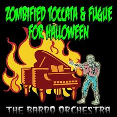 Zombified Toccata & Fugue For Halloween