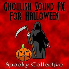 Ghoulish Sound FX For Halloween