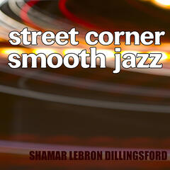 Street Corner Smooth Jazz
