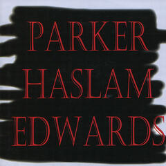 Parker / Haslam / Edwards