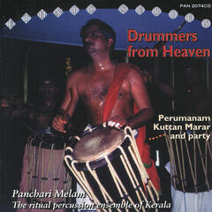 Drummers from Heaven / Pachari Melam: The Ritual Percussion Ensemble of Kerala