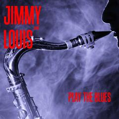 Jimmy & Louis Play the Blues