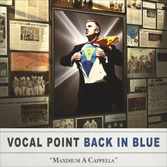 Back in Blue: Maximum A Cappella