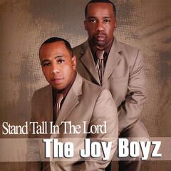 Stand Tall in the Lord