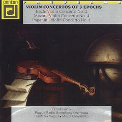 Bach, Mozart & Paganini: Violin Concertos of Three Epochs