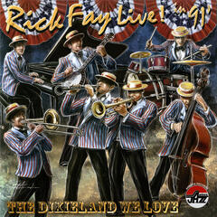 Rick Fay Live in 1991! The Dixieland We Love