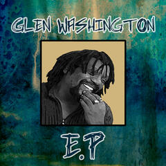Glen Washigton - EP