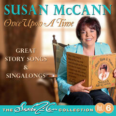 Once Upon A Time - The Susan McCann Collection Vol' 6