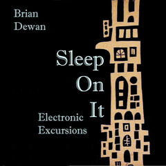 Sleep On It - Electronic Excursions