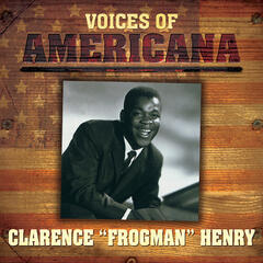"Voices Of Americana: Clarence ""Frogman"" Henry"