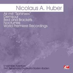 "Huber: Air mit ""Sphinxes"" - Demijour - Bed and Brackets - Nocturnes -  World Premiere Recordings (Digitally Remastered)"