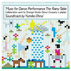Music For Dance Performance The Rainy Table