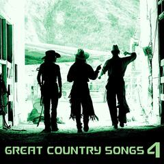Great Country Songs, Vol. 4