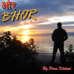Bhor-The Dawn Within