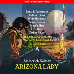 Kálmán: Arizona Lady, Vol. 1 (1953)