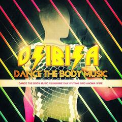 Dance The Body Music - EP