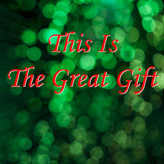 This Is the Great Gift - Single
