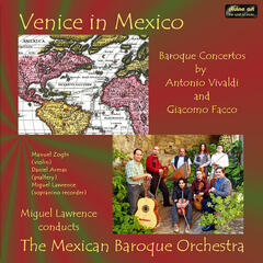 Venice in Mexico: Baroque concertos by Facco and Vivaldi
