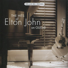 The Hits of Elton John on Guitar