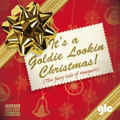 It's a Goldie Lookin Chain Christmas (The Fairy tale of Newport)