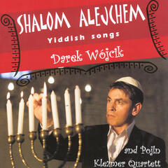 Shalom Alejchem, Yiddish Songs