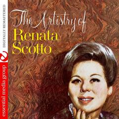 The Artistry Of Renata Scotto (Digitally Remastered)