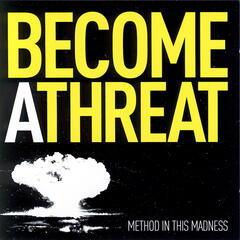 Become A Threat