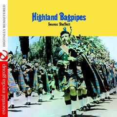 Highland Bagpipes (Digitally Remastered)