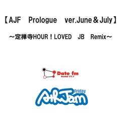 Ajf Prologue Ver.June&July-Jyouzenji Hour! Loved Jb Remix