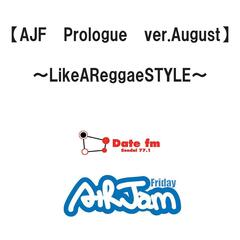 Ajf Prologue Ver.August-Like A Reggae Style