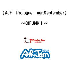 Ajf Prologue Ver.September-Oi Funk!