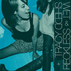 Wet & Reckless + Tracy Shedd Split 7""