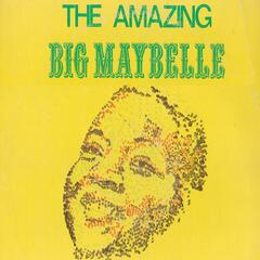 The Amazing Big Maybelle