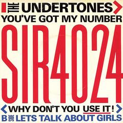 You've Got My Number (Why Don't You Use It!)