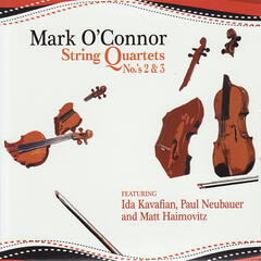 Mark O'Connor: String Quartets No.'s 2 & 3