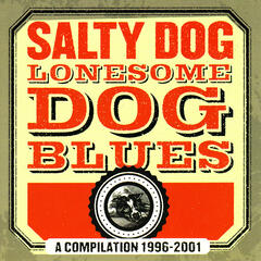 Lonesome Dog Blues - A Compilation 1996-2001