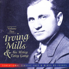 Irving Mills & His Hotsy Totsy Gang Vol. 2: 1929-'31