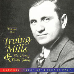 Irving Mills & His Hotsy Totsy Gang Vol. 1: 1928-'29