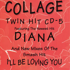 Diana / I'll Be Loving You - Single