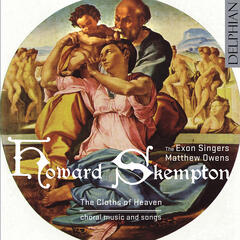 Howard Skempton: The Cloths Of Heaven - choral music and songs
