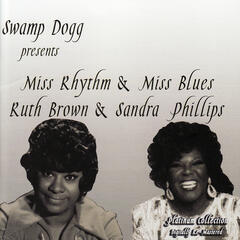 Miss Rhythym & Miss Blues / Ruth Brown & Sandra Phillips