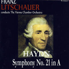 Haydn: Symphony No. 21 in A Major