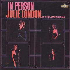 In Person: Julie London At The Americana