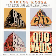 Miklos Rozsa Conducts His Epic Film Scores