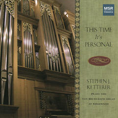 This Time It's Personal - Organ Recital