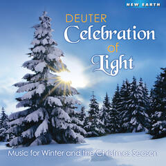 Celebration of Light: Music for Winter and the Christmas Season
