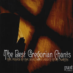 The Best Gregorian Chants
