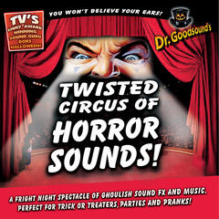 Twisted Circus of Horror Sounds!