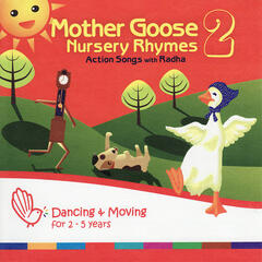 Mother Goose Nursery Rhymes 2 - Action Songs